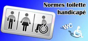 comment mettre aux normes toilette handicapé